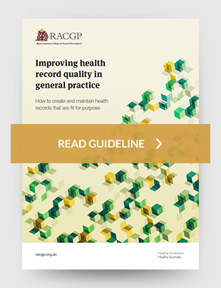 Improving health record quality in general practice