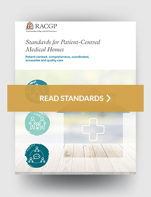 Standards for patient-centred medical homes