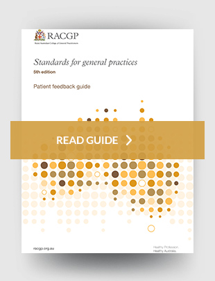 Standards for general practice - Patient feedback guide