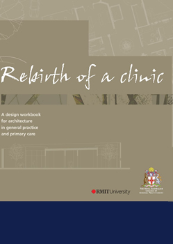 Rebirth of a clinic - a design workbook for architecture in general practice and primary care