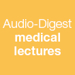 Audio Digest medical lectures