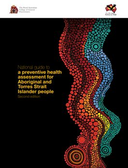 National guide to a preventive health assessment for Aboriginal and Torres Strait Islander people